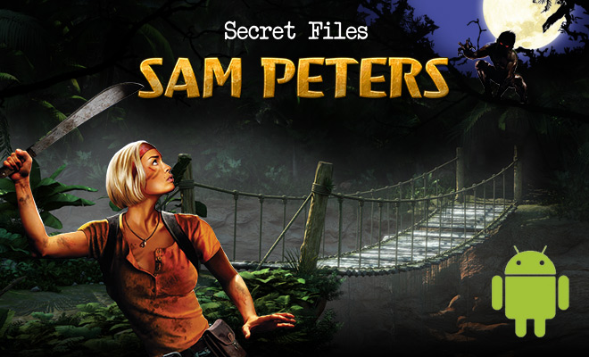 Скачать Андроид игру Secret Files Sam Peters на Телефон и Планшет Бесплатно apk без регистрации и отправки смс.