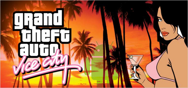 Скачать Андроид игру Grand Theft Auto: Vice City на Телефон и Планшет (ГТА-вайс сити) Бесплатно apk без регистрации и отправки смс.